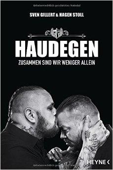 : Gillert, Sven & Stoll, Hagen - Haudegen - Zusammen sind wir weniger allein