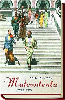 : Kucher, Felix - Malcontenta