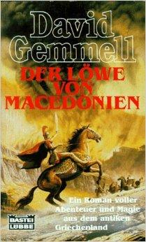 : Gemmell, David - Der Loewe von Macedonien