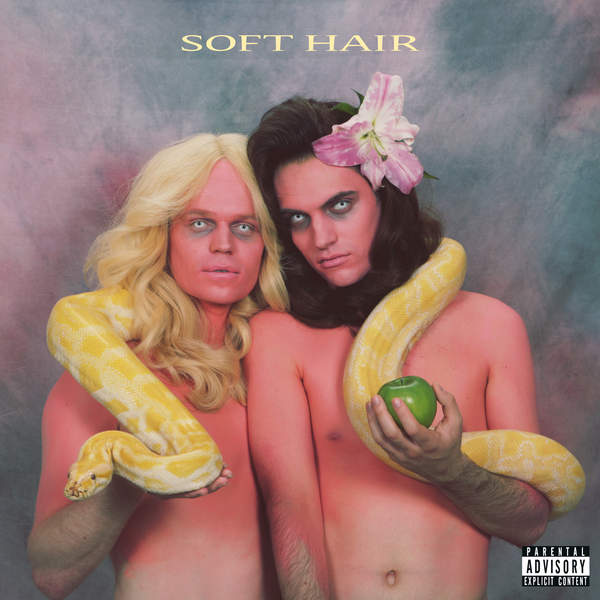 Soft Hair - Soft Hair (2016)