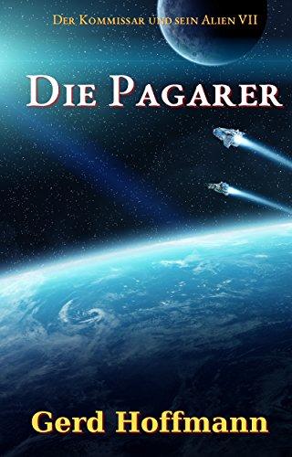 : Hoffmann, Gerd - Der Kommissar und sein Alien 07 - Die Pagarer