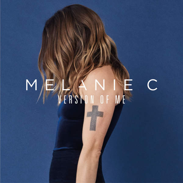 Melanie C - Version of Me (2016)