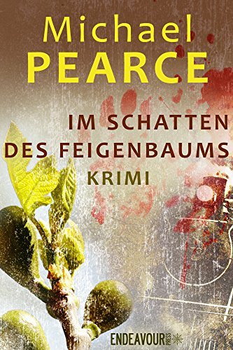 Pearce, Michael - Im Schatten des Feigenbaums