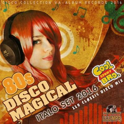 80s Disco Magical: Italo Set (2016)