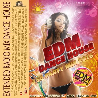 EDM Dance House: Extendet Mix (2016)