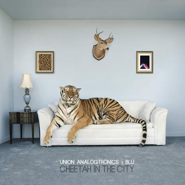 Blu & Union Analogtronics - Cheetah in the City (2016)