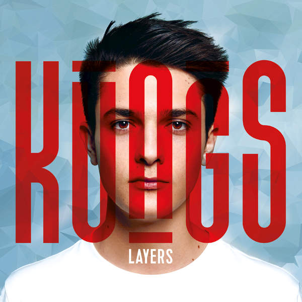 Kungs - Layers (2016)
