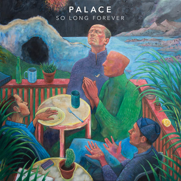 Palace - So Long Forever (2016)
