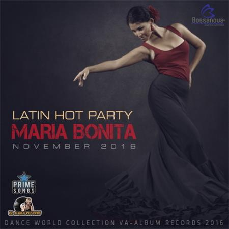 Latin Hot Party Maria Bonita (2016)
