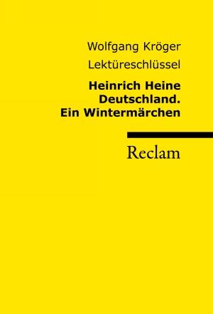 Heinrich Heine - Deutschland, ein Wintermärchen - Lektüreschlüssel