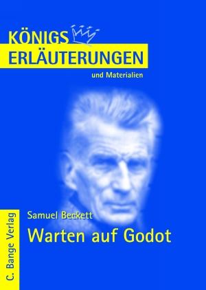 Samuel Beckett - Warten auf Godot - Königs Erläuterungen