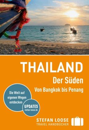 Thailand - Der Süden - Von Bangkok nach Penang