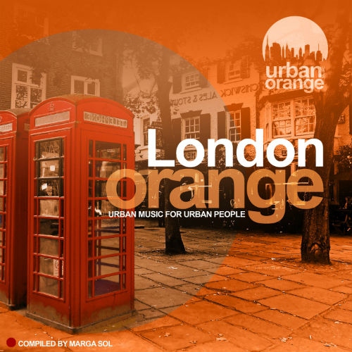 London Orange: Compiled By Marga Sol (2016)