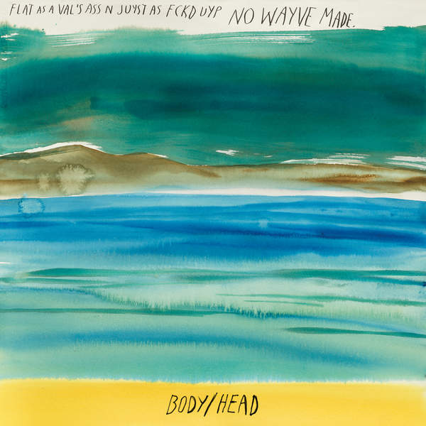 Body/Head - No Waves (2016)