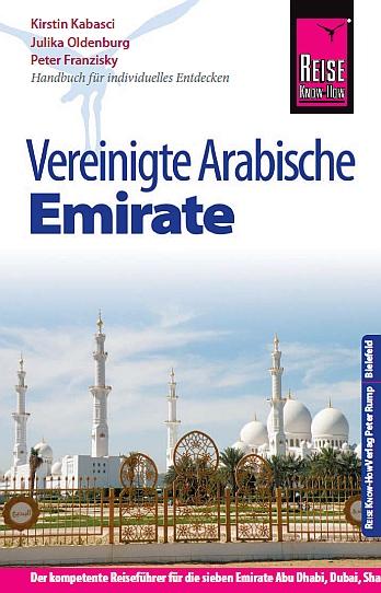 Reisehandbuch - Vereinigte Arabische Emirate 2017