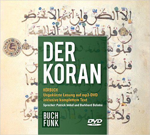 Der Koran - ungekuerzte Lesung