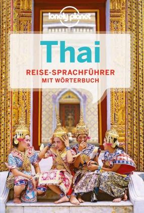 Thai - Reise-Sprachführer mit Wörterbuch