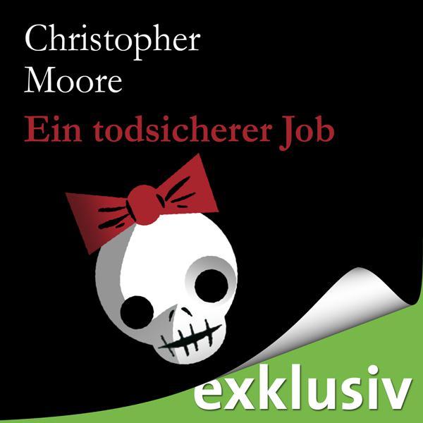Christopher Moore - Ein Todsicherer Job-audiobook