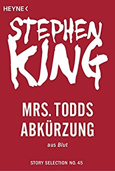 King, Stephen - Story Selection 45 - Mrs  Todds Abkürzung