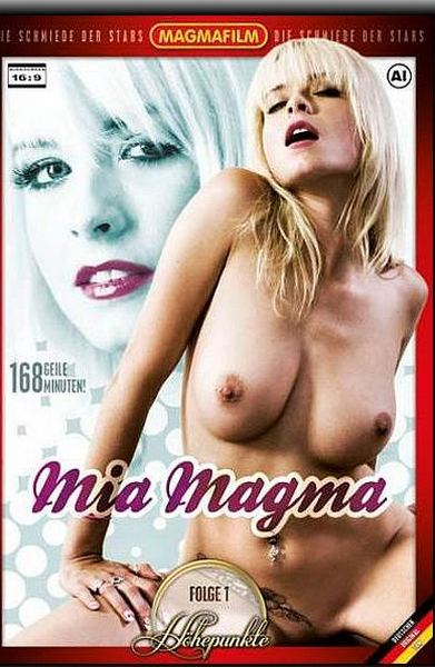Mia Magma - Hohepunkte  1
