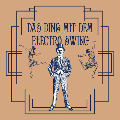 Das Ding Mit Dem Electro Swing (2016)