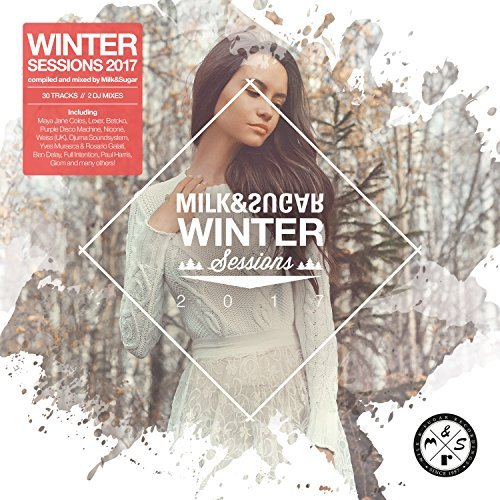Milk And Sugar Winter Sessions 2017 (2016)