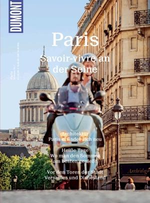 DuMont-Bildatlas 1 - Paris -  Savoir-vivre an der Seine