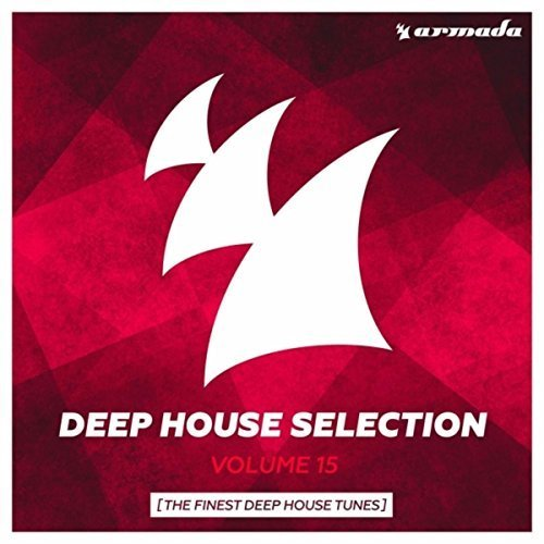 Armada Deep House Selection Vol.15 (2016)