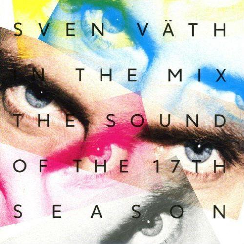 Sven Vath: The Sound Of The Seventeenth Season (2016)