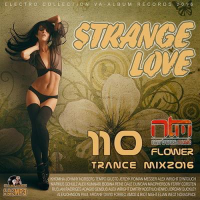 Strange Love: Flower Trance Mix (2016)