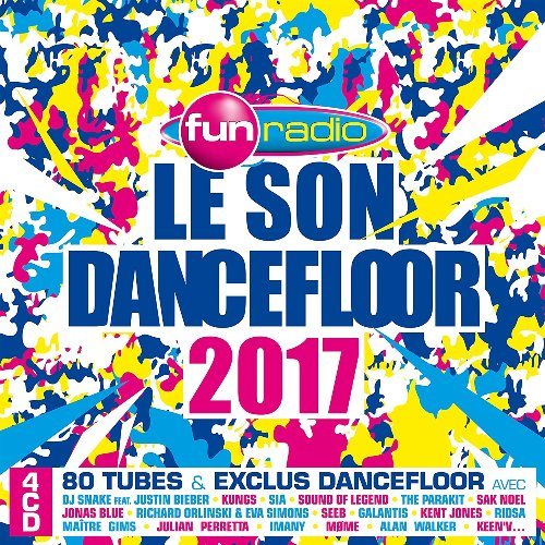 Fun Radio: Le Son Dancefloor 2017 (4CD, 2016)