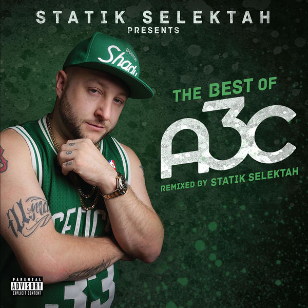 Statik Selektah - The Best of A3C (2016)