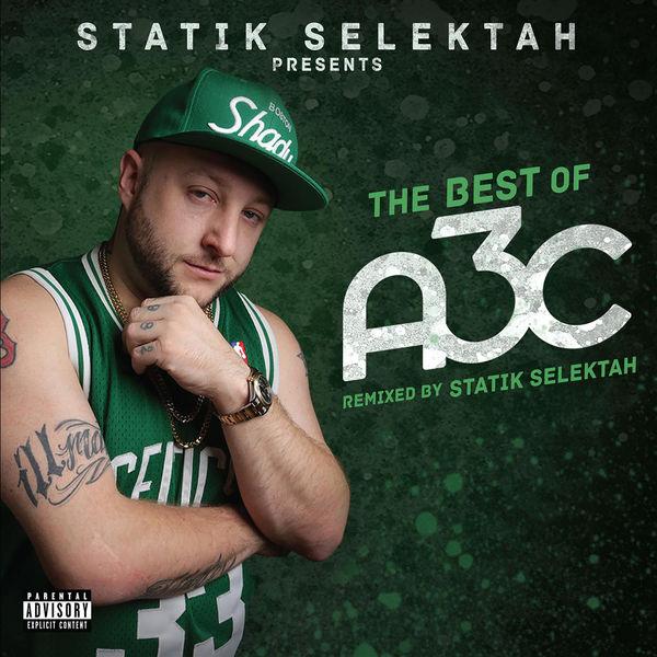 Statik Selektah - The Best of A3C (2016)