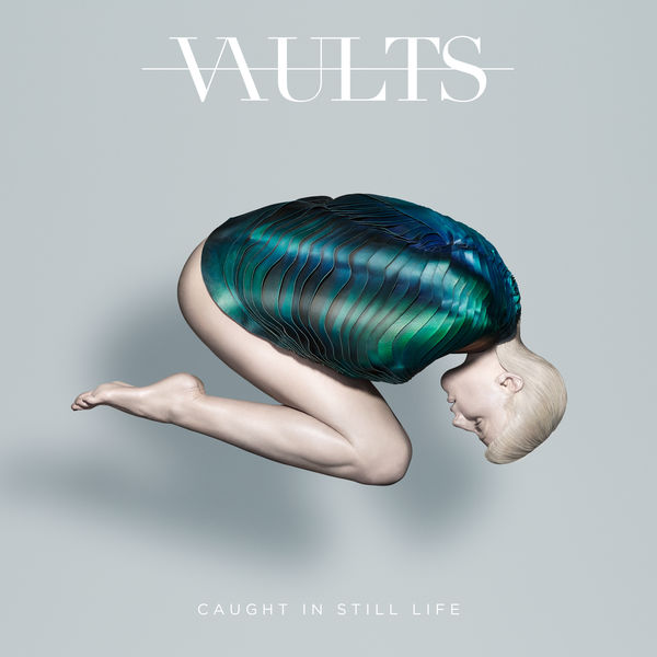 Vaults - Caught In Still Life (2016)