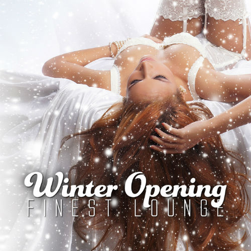 Winter Opening Finest Lounge (2016)