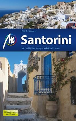 Santorini - Reisehandbuch (Michael Müller)