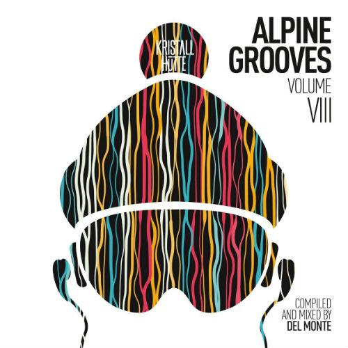 Alpine Grooves Vol.8 (Kristallhutte) (2016)