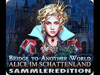 Bridge to Another World Alice im Schattenland Sammleredition-Wbd