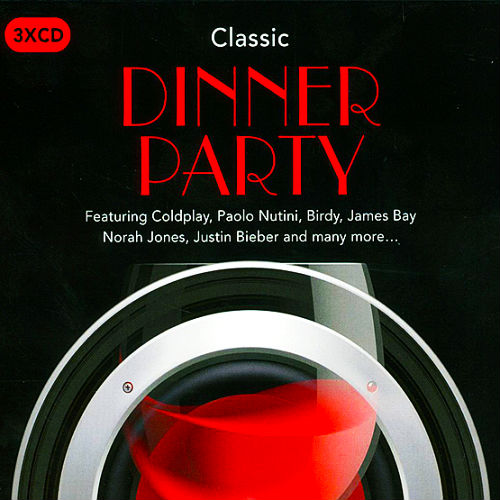 Classic Dinner Party (3CD, 2016)