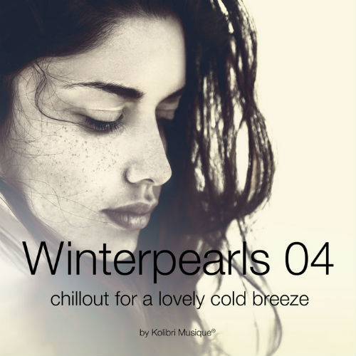 Winterpearls 04: Chillout For A Lovely Cold Breeze (2016)