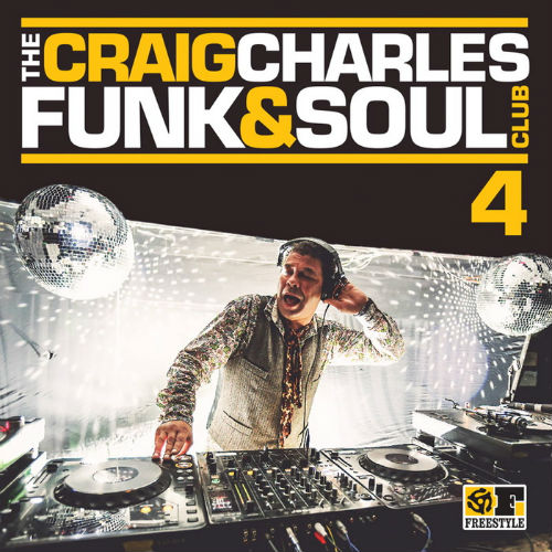 The Craig Charles Funk And Soul Club Vol.4 (2016)