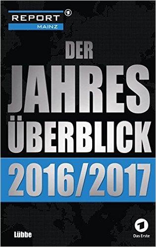 Report Mainz - Der Jahresrückblick 2016-2017