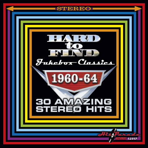 Hard To Find Jukebox Classics 1960-64: 30 Amazing Stereo Hits (2016)