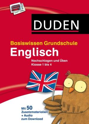 Duden - Englisch - Nachschlagen und Üben Klasse 1 bis 4
