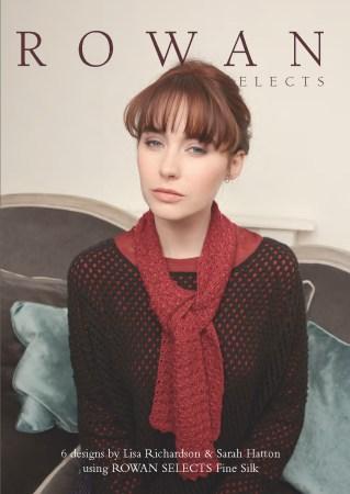 Rowan Selects Fine Silk Collection - 2016