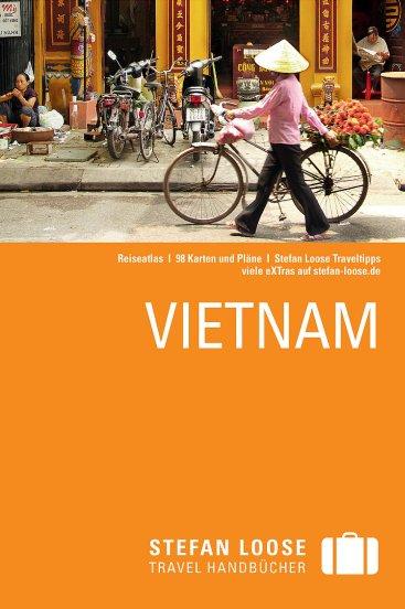 Stefan Loose - Reiseführer - Vietnam