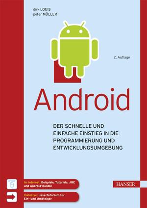 Android - Der schnelle und einfache Einstieg in die Programmie rung und Entwicklungsumgebung