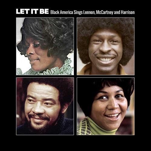 Let It Be: Black America Sings Lennon, McCartney And Harrison (2016)