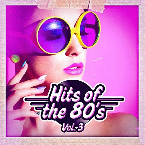 Hits Of The 80s Vol.3 (2016)