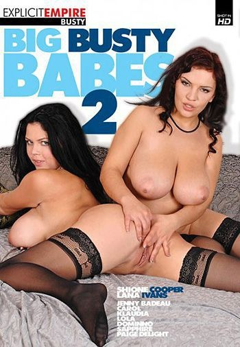 Big Busty Babes 2 (720p) Cover